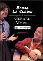 Emma la clown & Gérard Morel qui l\'accompagne (Emma la clown / Gérard Morel)