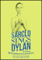 """Sarclo sings Dylan \"" (in french) (Sarcloret)"