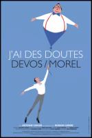 Devos/Morel : J\'ai des doutes (François Morel / Romain Lemire / Antoine Sahler)