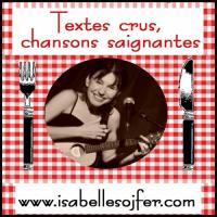 Textes crus Chansons saignantes (Isabelle Sojfer)